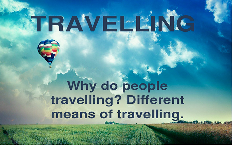 Essay About Traveling Why Should You Start Travelling Today