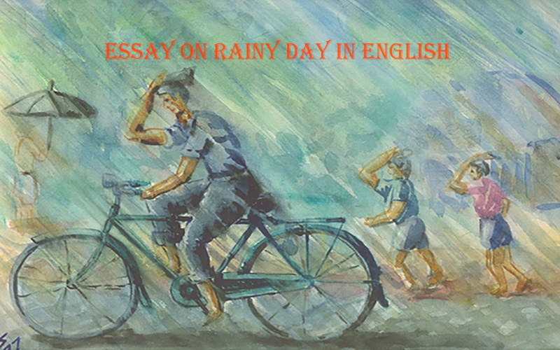 Long and Short Essay on Rainy Day in English