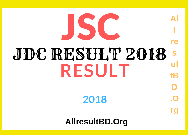 JSC Exam result 2018- All Education Board Bangladesh