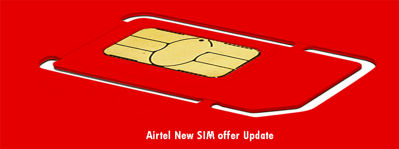 Airtel New SIM offer Update 2019. airtel new sim 42 tk offer